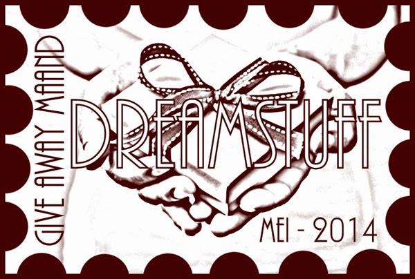 Mei-maand Give Away maand bij Dreamstuff